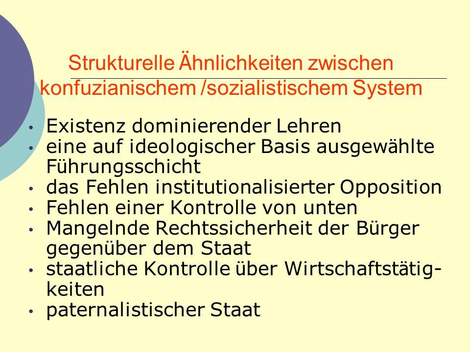 Strukturelle Ähnlichkeiten zwischen konfuzianischem /sozialistischem System