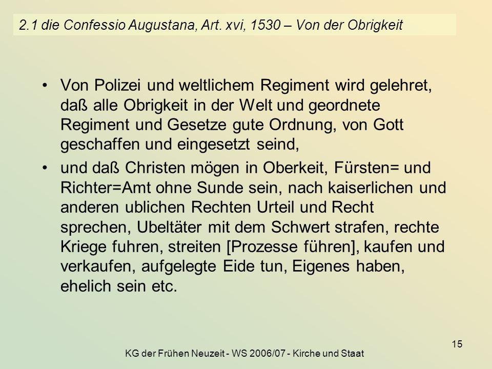 2.1 die Confessio Augustana, Art. xvi, 1530 – Von der Obrigkeit