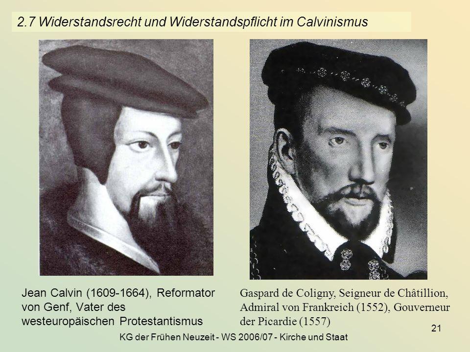2.7 Widerstandsrecht und Widerstandspflicht im Calvinismus