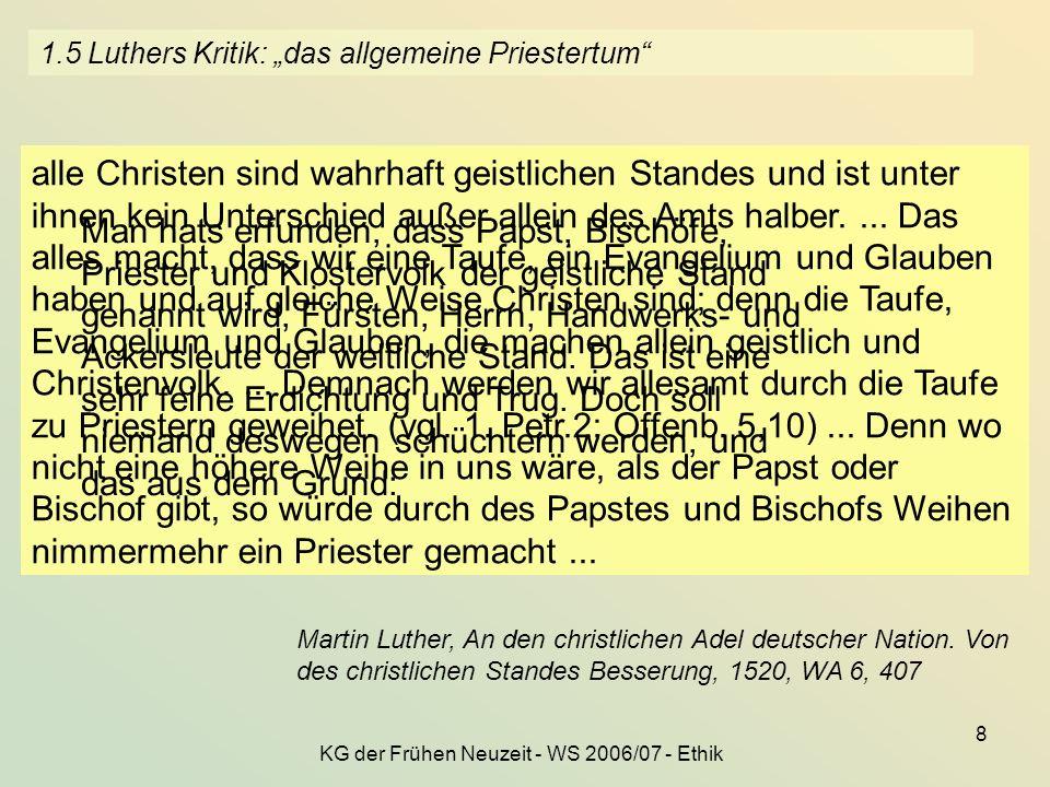 """1.5 Luthers Kritik: """"das allgemeine Priestertum"""