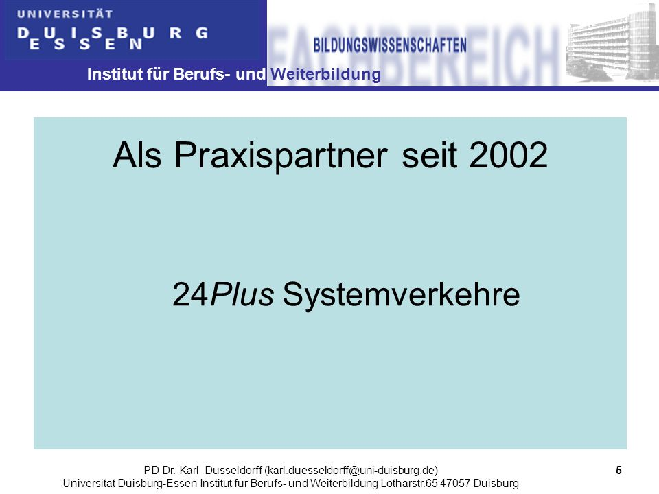 Als Praxispartner seit 2002