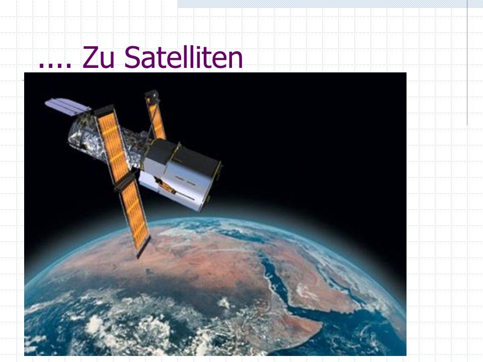 .... Zu Satelliten