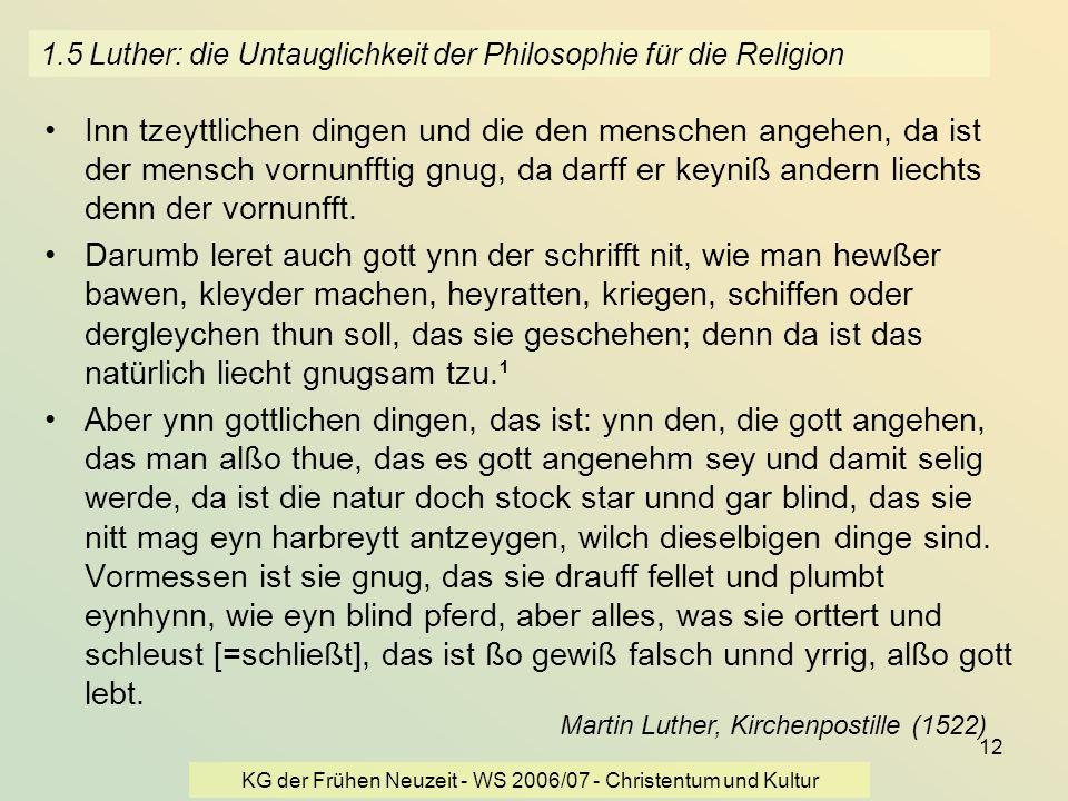 1.5 Luther: die Untauglichkeit der Philosophie für die Religion