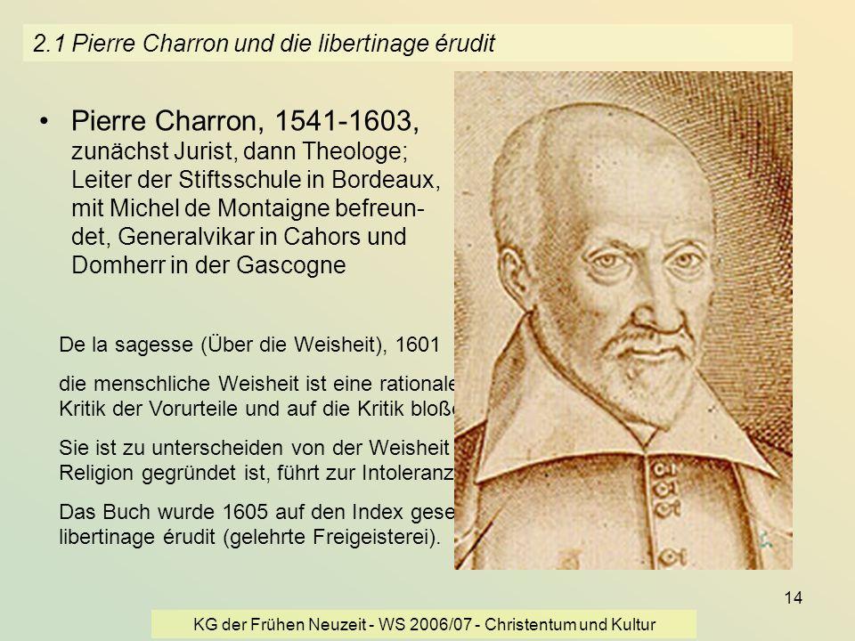 2.1 Pierre Charron und die libertinage érudit