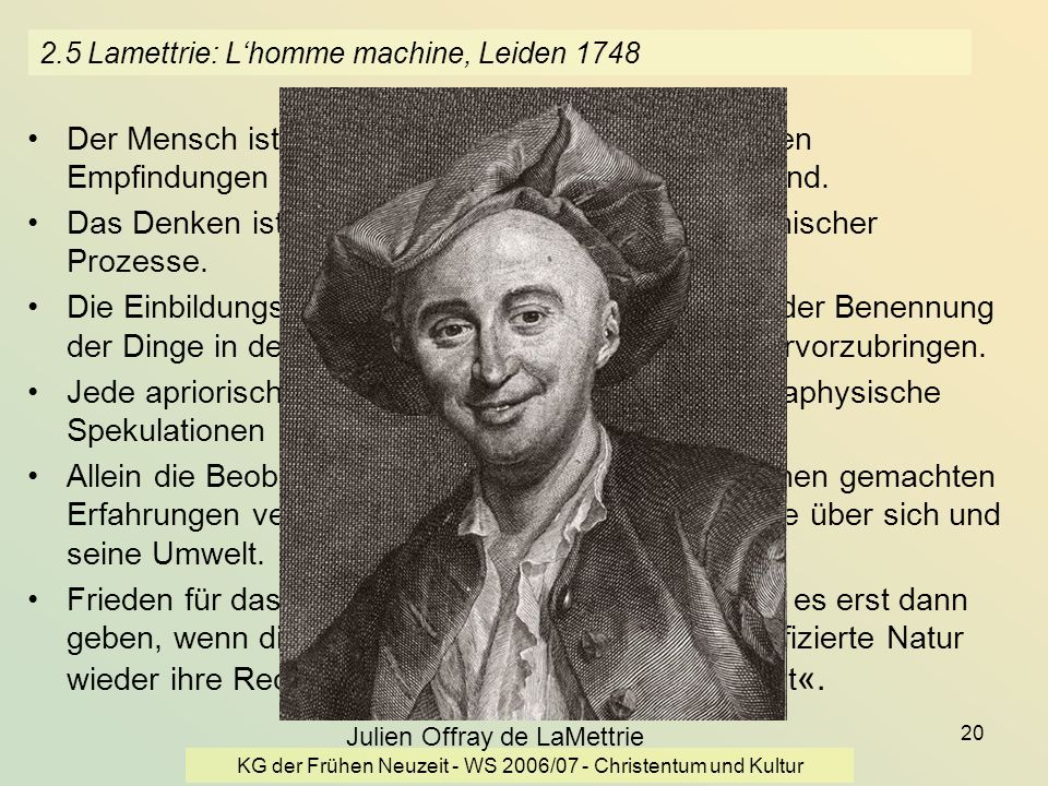 2.5 Lamettrie: L'homme machine, Leiden 1748