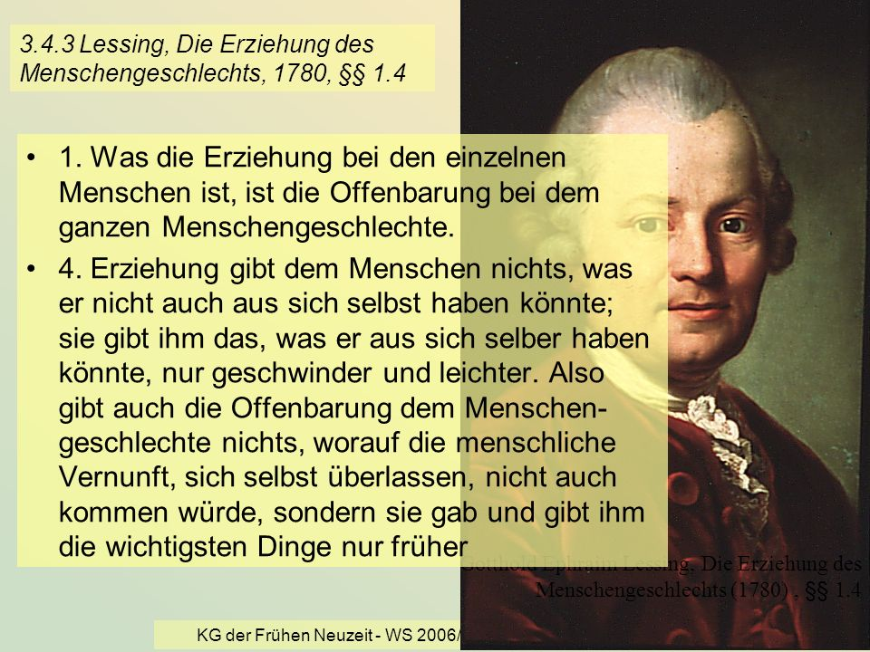 3.4.3 Lessing, Die Erziehung des Menschengeschlechts, 1780, §§ 1.4