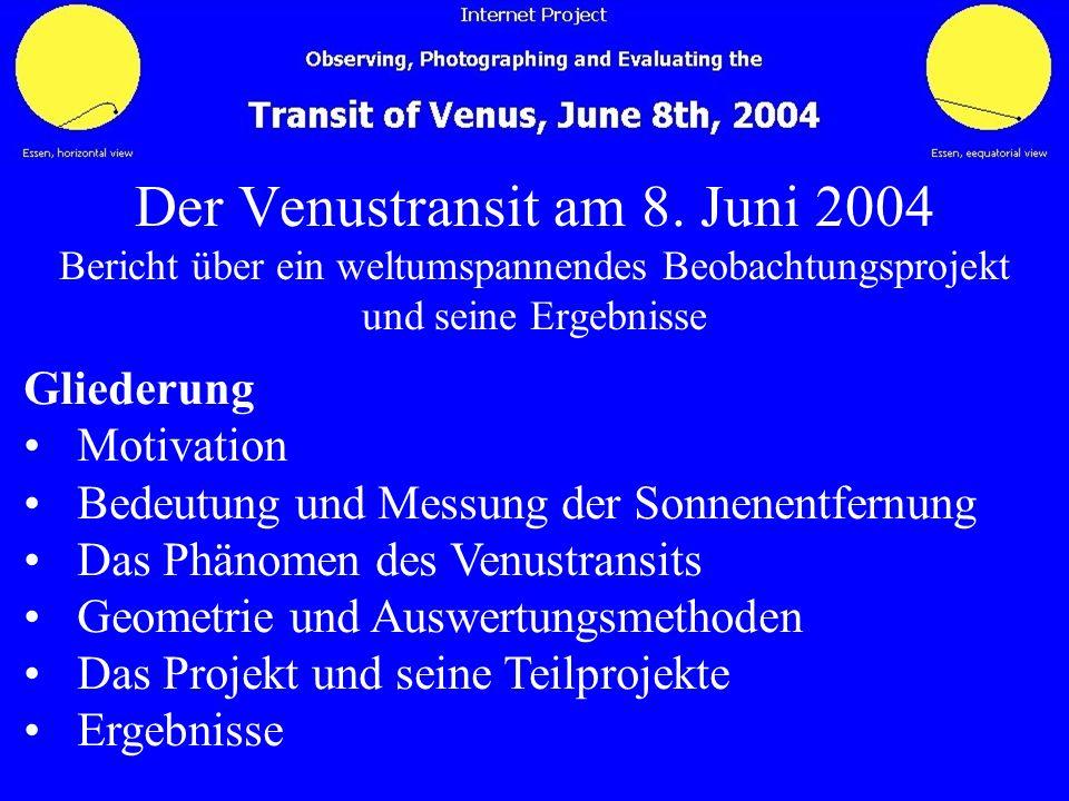 Der Venustransit am 8. Juni 2004 Bericht über ein weltumspannendes Beobachtungsprojekt und seine Ergebnisse
