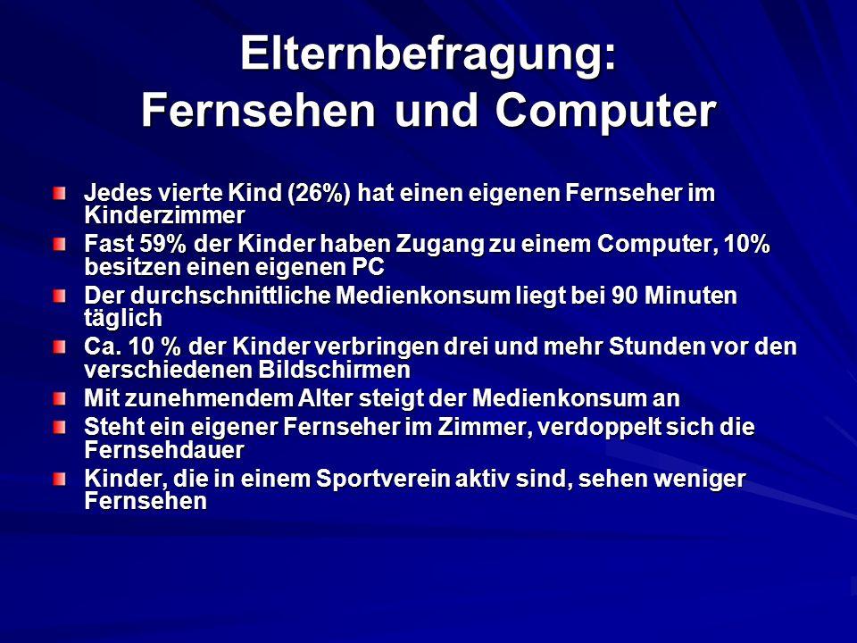 Elternbefragung: Fernsehen und Computer