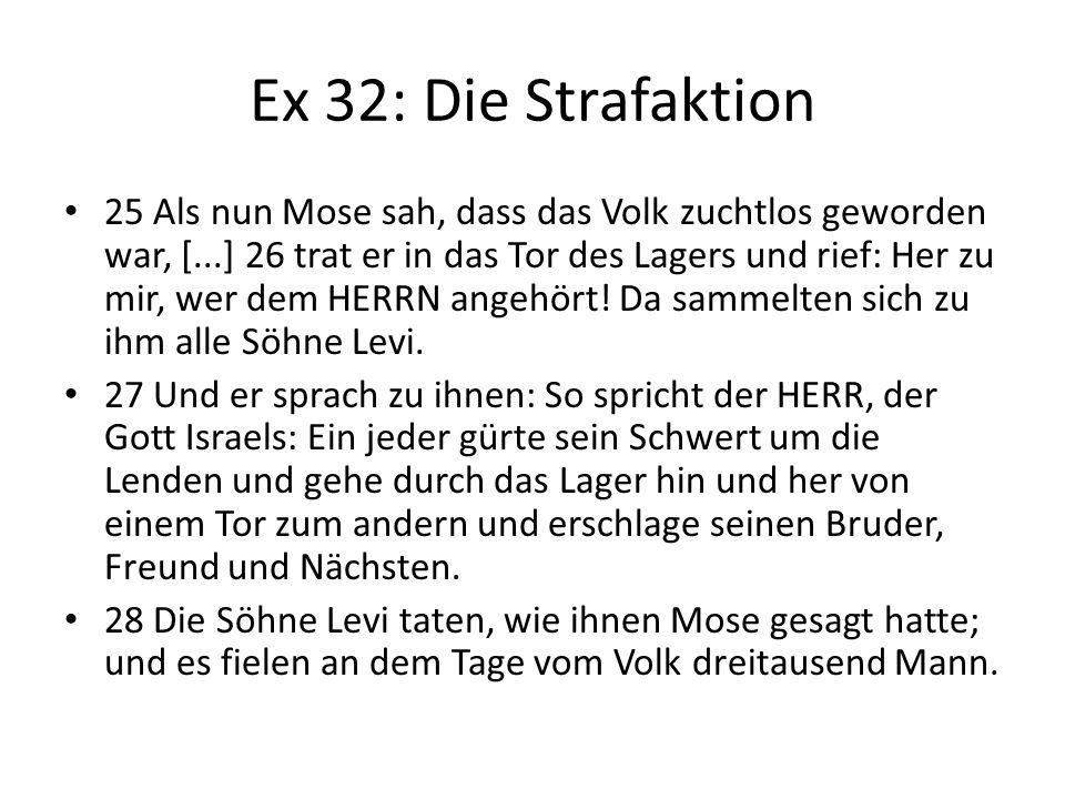 Ex 32: Die Strafaktion