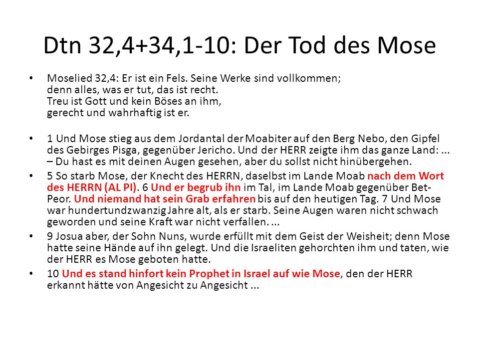 Dtn 32,4+34,1-10: Der Tod des Mose