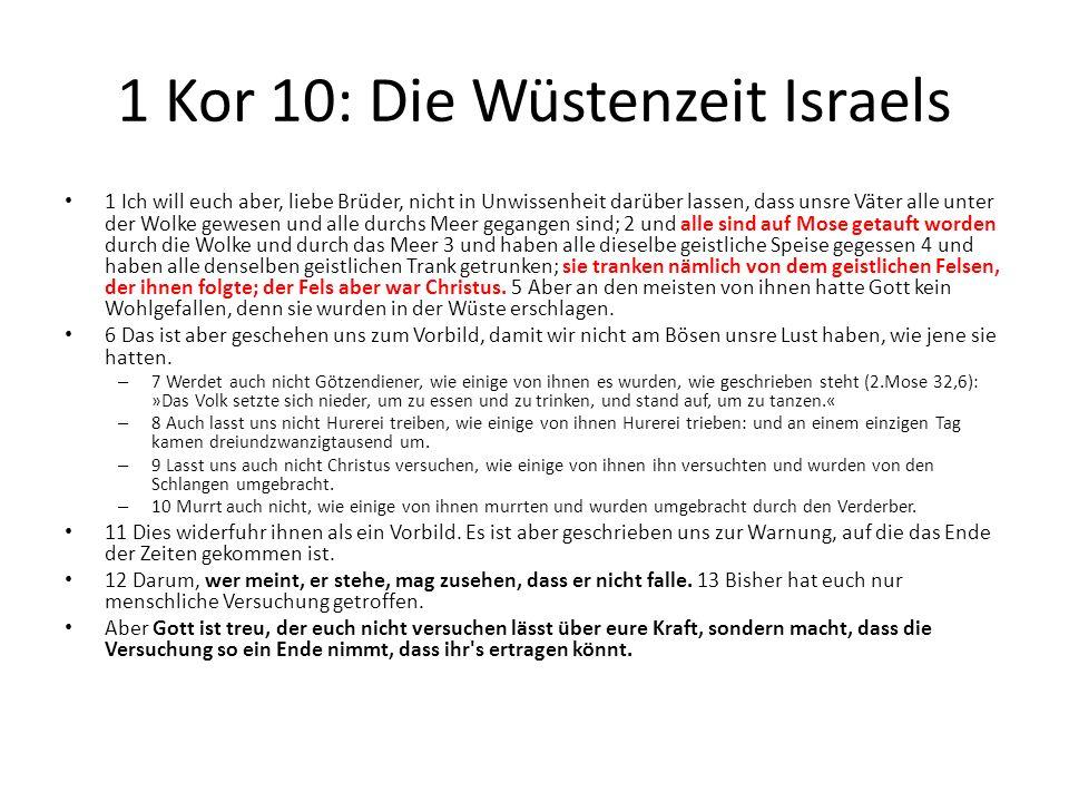 1 Kor 10: Die Wüstenzeit Israels