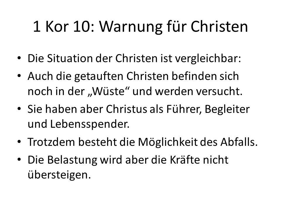 1 Kor 10: Warnung für Christen