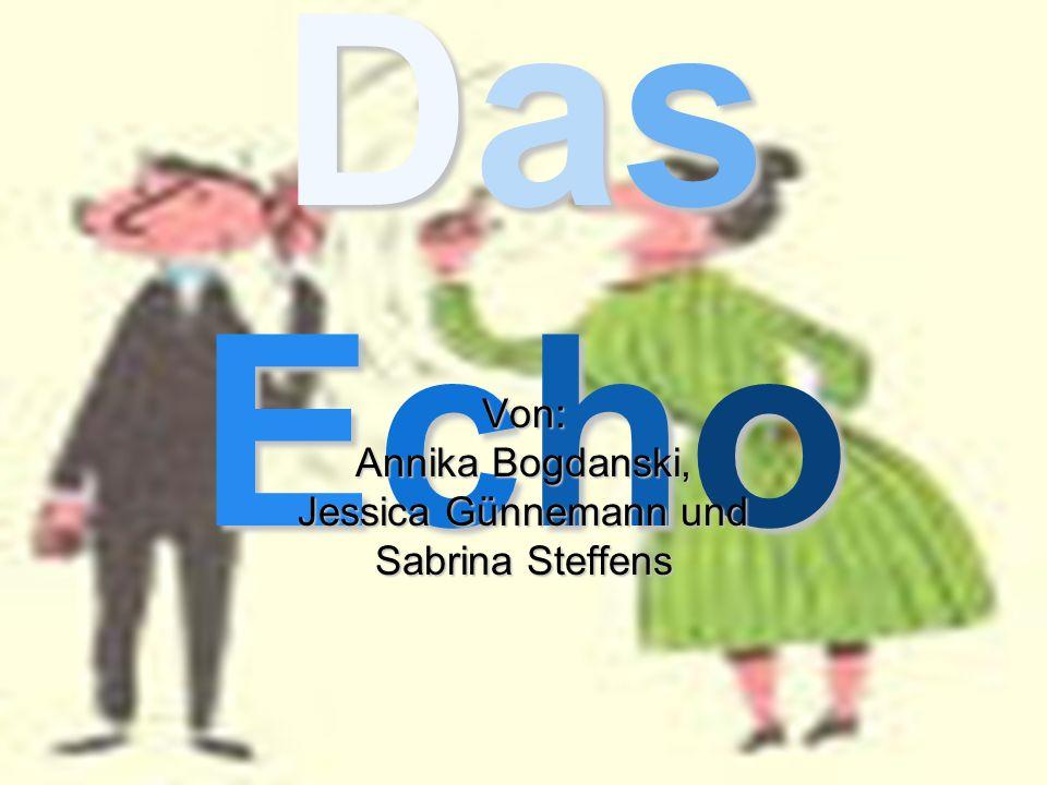 Von: Annika Bogdanski, Jessica Günnemann und Sabrina Steffens