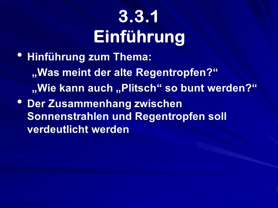 3.3.1 Einführung Hinführung zum Thema: