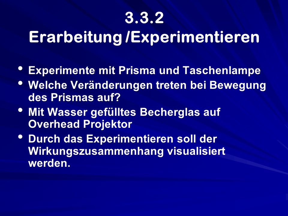 3.3.2 Erarbeitung /Experimentieren