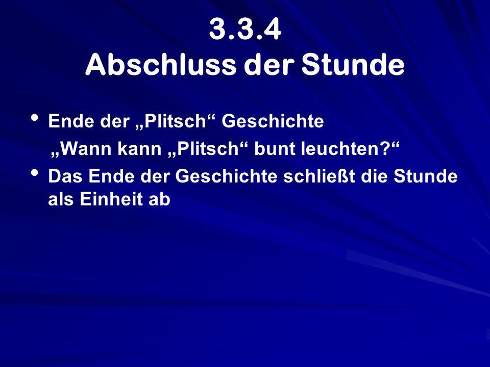 """3.3.4 Abschluss der Stunde Ende der """"Plitsch Geschichte"""