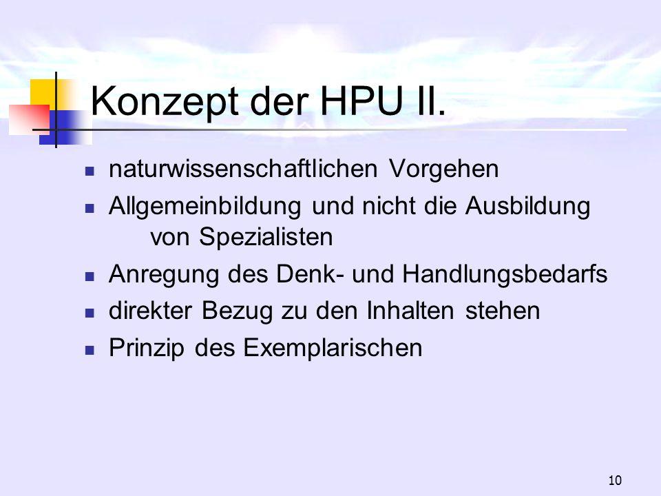 Konzept der HPU II. naturwissenschaftlichen Vorgehen