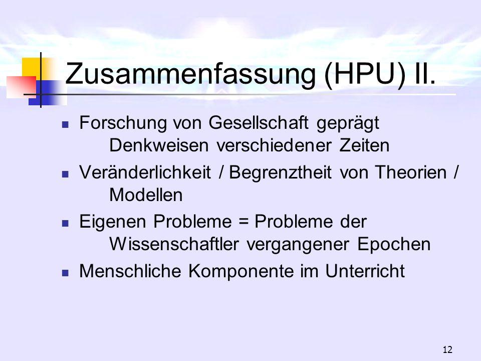 Zusammenfassung (HPU) II.