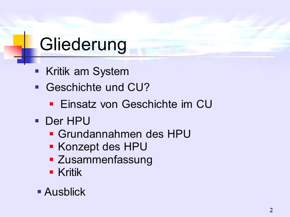 Gliederung Kritik am System Geschichte und CU
