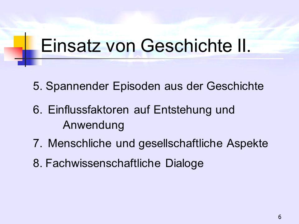Einsatz von Geschichte II.