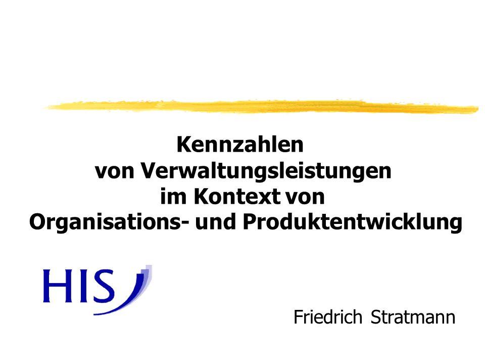 von Verwaltungsleistungen Organisations- und Produktentwicklung