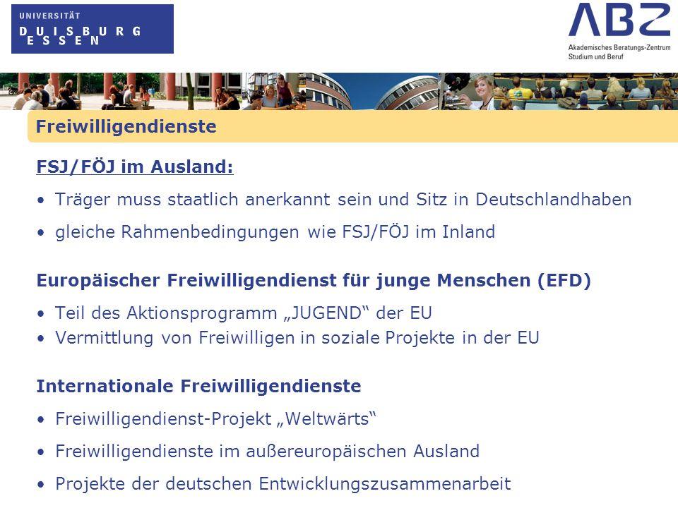 Freiwilligendienste FSJ/FÖJ im Ausland: Träger muss staatlich anerkannt sein und Sitz in Deutschlandhaben.