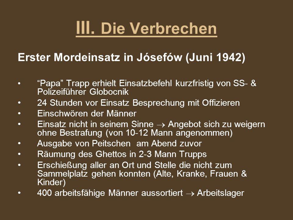 III. Die Verbrechen Erster Mordeinsatz in Jósefów (Juni 1942)