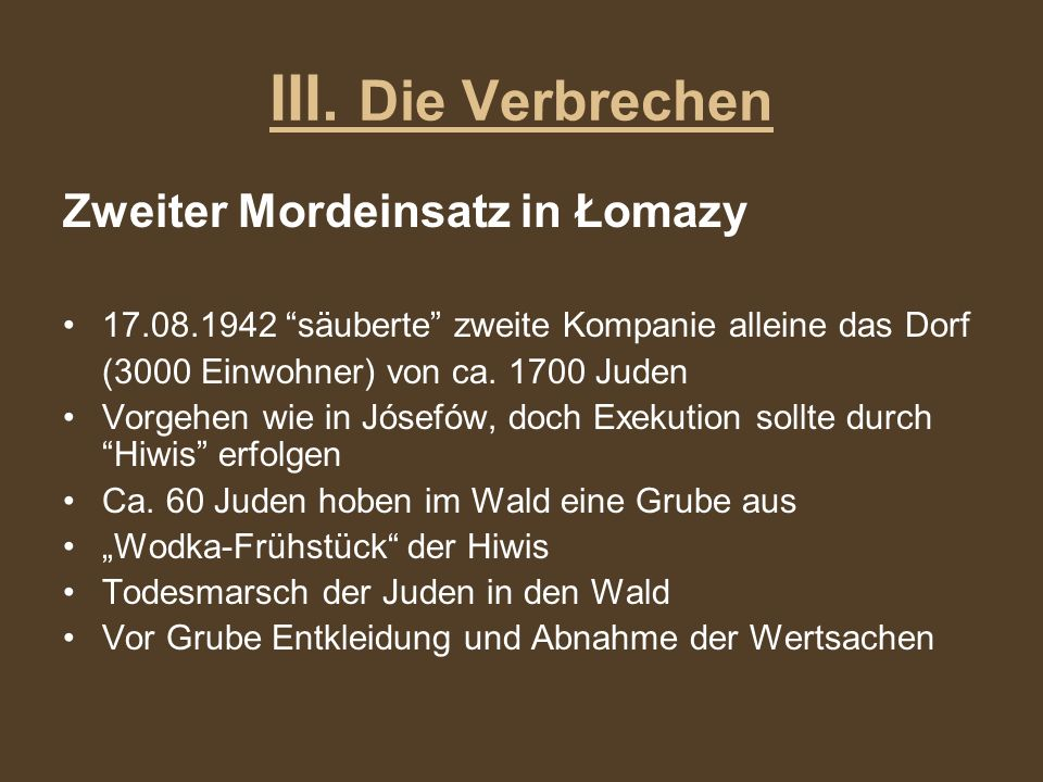 III. Die Verbrechen Zweiter Mordeinsatz in Łomazy