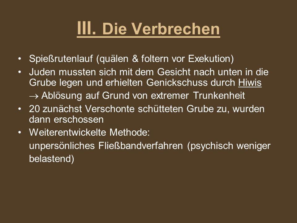 III. Die Verbrechen Spießrutenlauf (quälen & foltern vor Exekution)