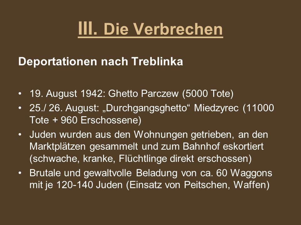 III. Die Verbrechen Deportationen nach Treblinka