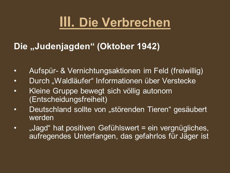 """III. Die Verbrechen Die """"Judenjagden (Oktober 1942)"""