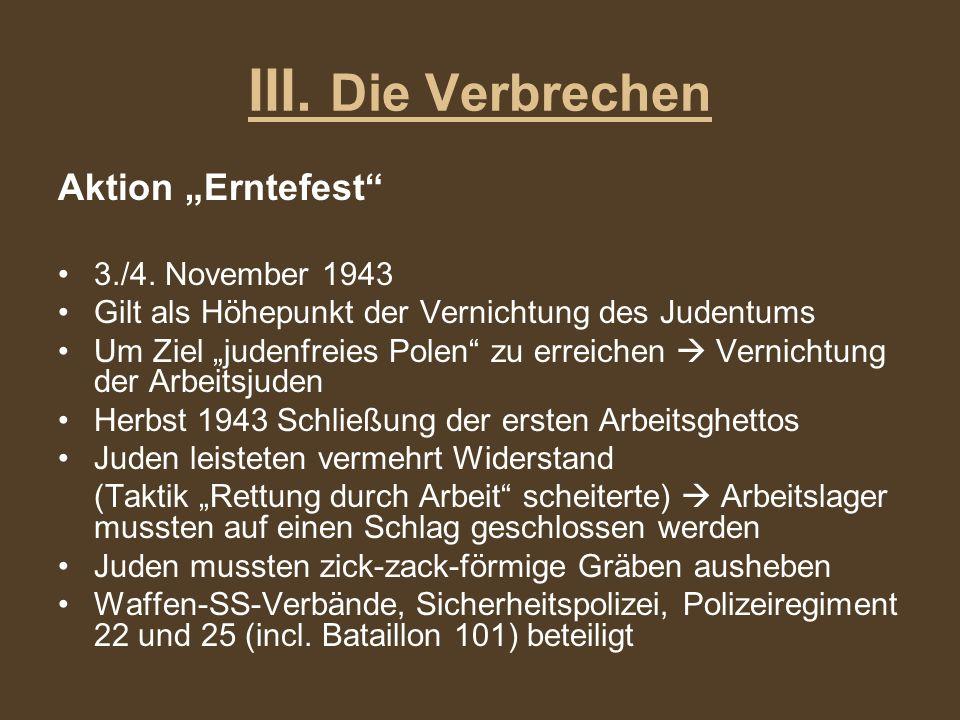 """III. Die Verbrechen Aktion """"Erntefest 3./4. November 1943"""