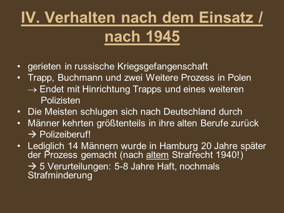 IV. Verhalten nach dem Einsatz / nach 1945