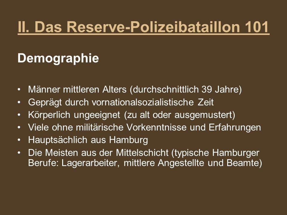 II. Das Reserve-Polizeibataillon 101