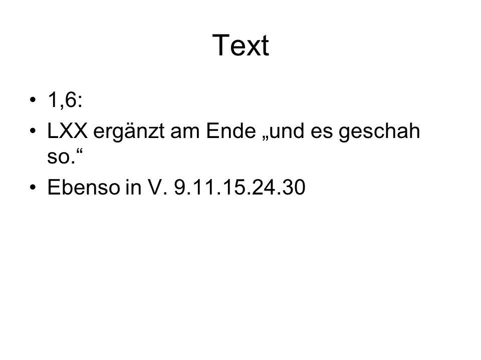 """Text 1,6: LXX ergänzt am Ende """"und es geschah so."""