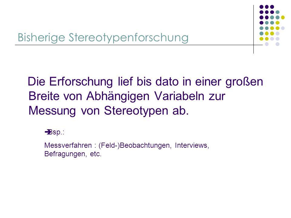 Bisherige Stereotypenforschung