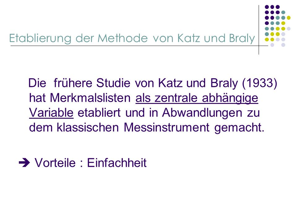 Etablierung der Methode von Katz und Braly