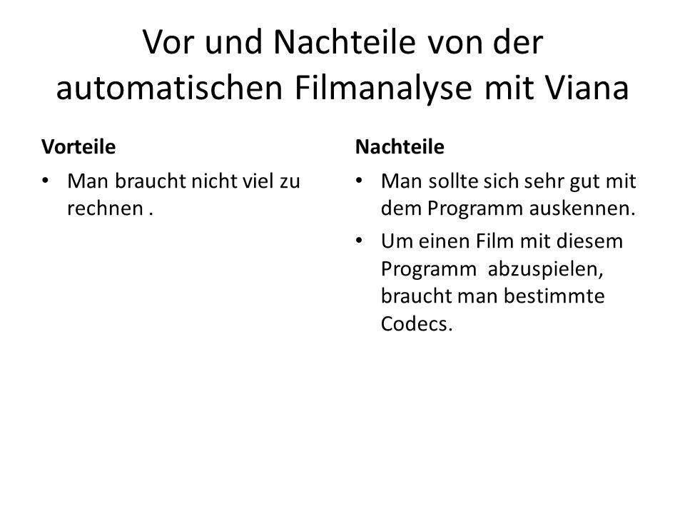 Vor und Nachteile von der automatischen Filmanalyse mit Viana