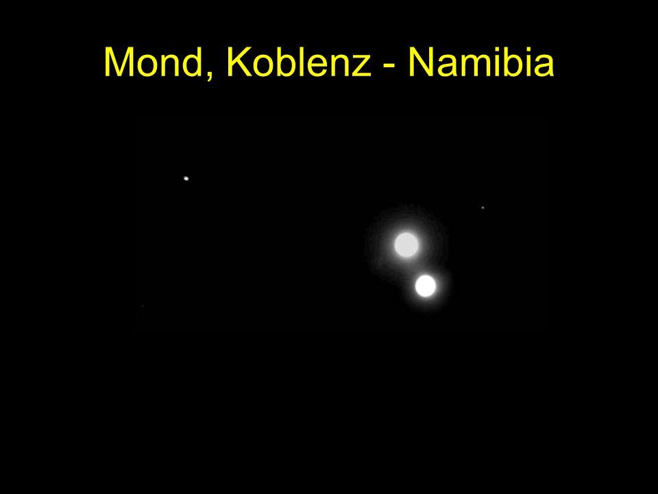 Mond, Koblenz - Namibia Mond, 9.12.2000. Koblenz - Namibia