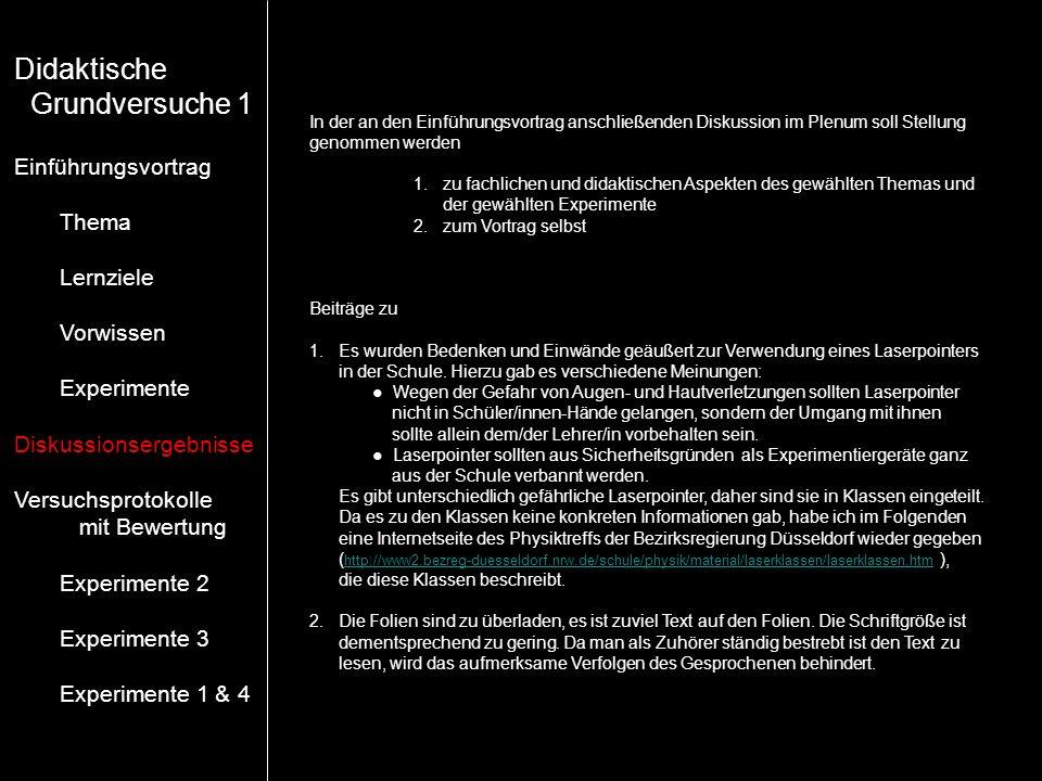 Didaktische Grundversuche 1 Einführungsvortrag Thema Lernziele