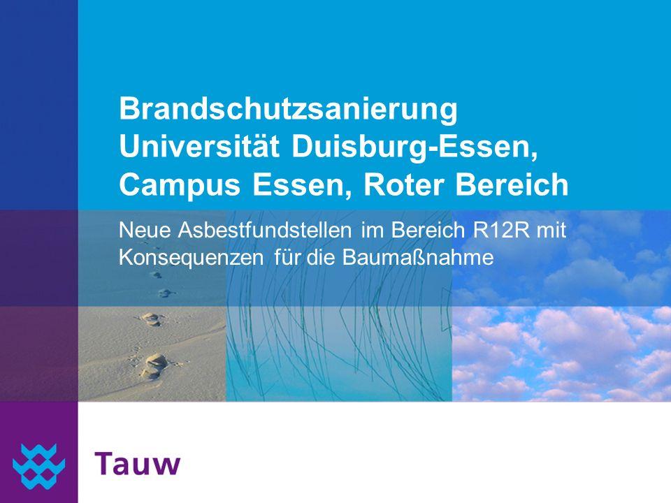 Tauw 3/27/2017. Brandschutzsanierung Universität Duisburg-Essen, Campus Essen, Roter Bereich.