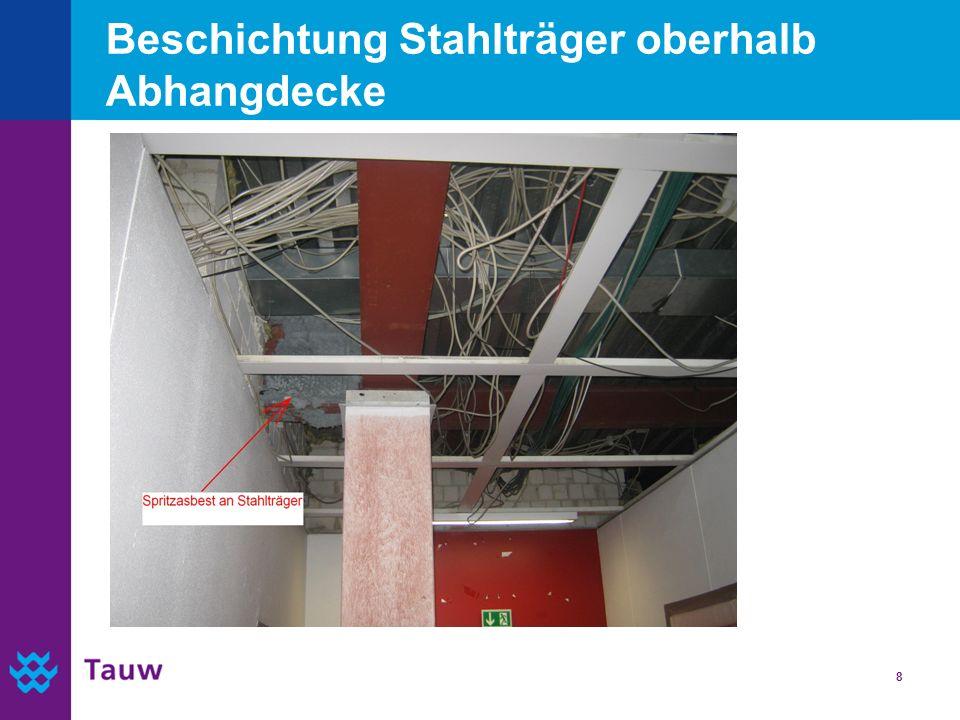 Beschichtung Stahlträger oberhalb Abhangdecke