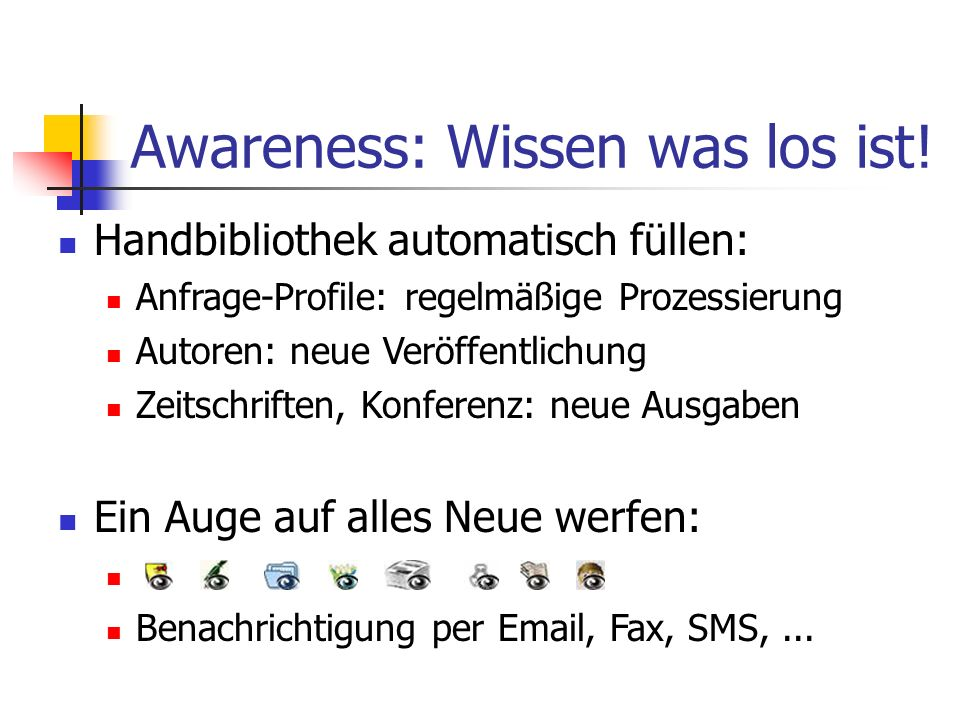 Awareness: Wissen was los ist!