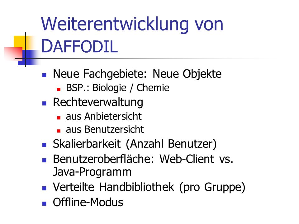 Weiterentwicklung von DAFFODIL