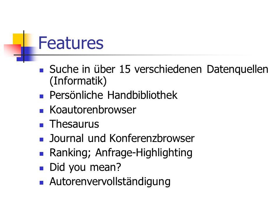 Features Suche in über 15 verschiedenen Datenquellen (Informatik)