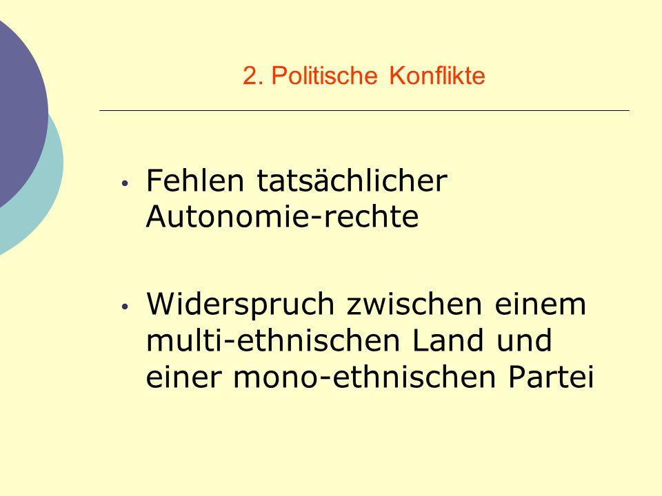 Fehlen tatsächlicher Autonomie-rechte