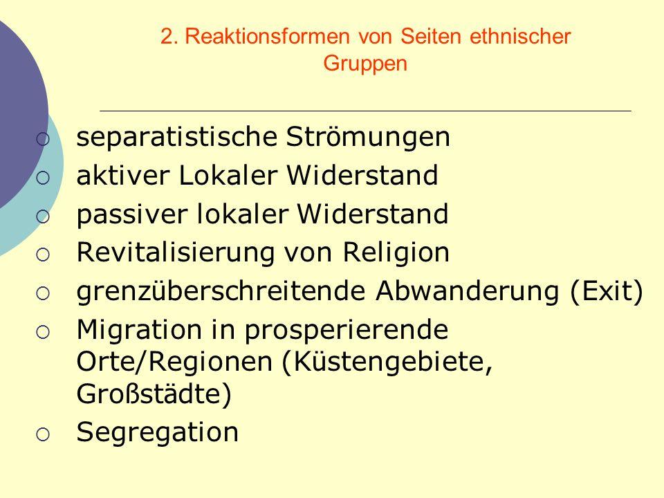 2. Reaktionsformen von Seiten ethnischer Gruppen