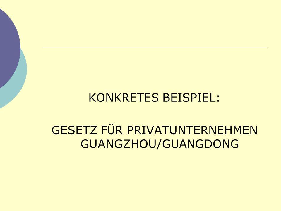 GESETZ FÜR PRIVATUNTERNEHMEN GUANGZHOU/GUANGDONG