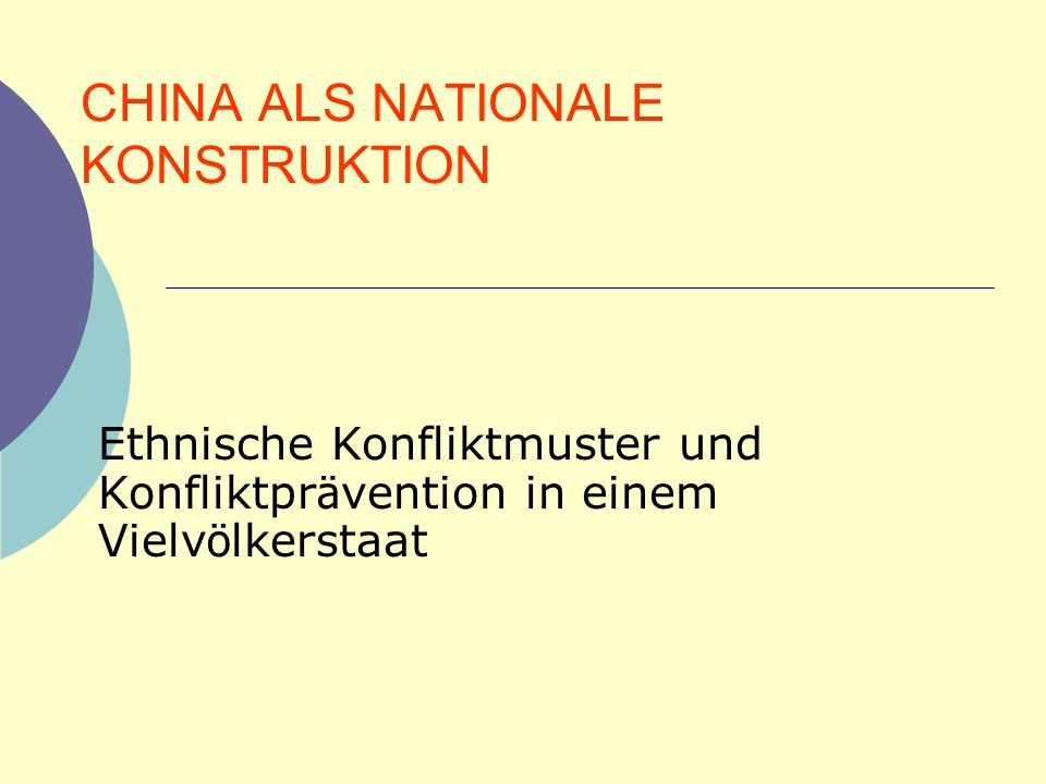 CHINA ALS NATIONALE KONSTRUKTION