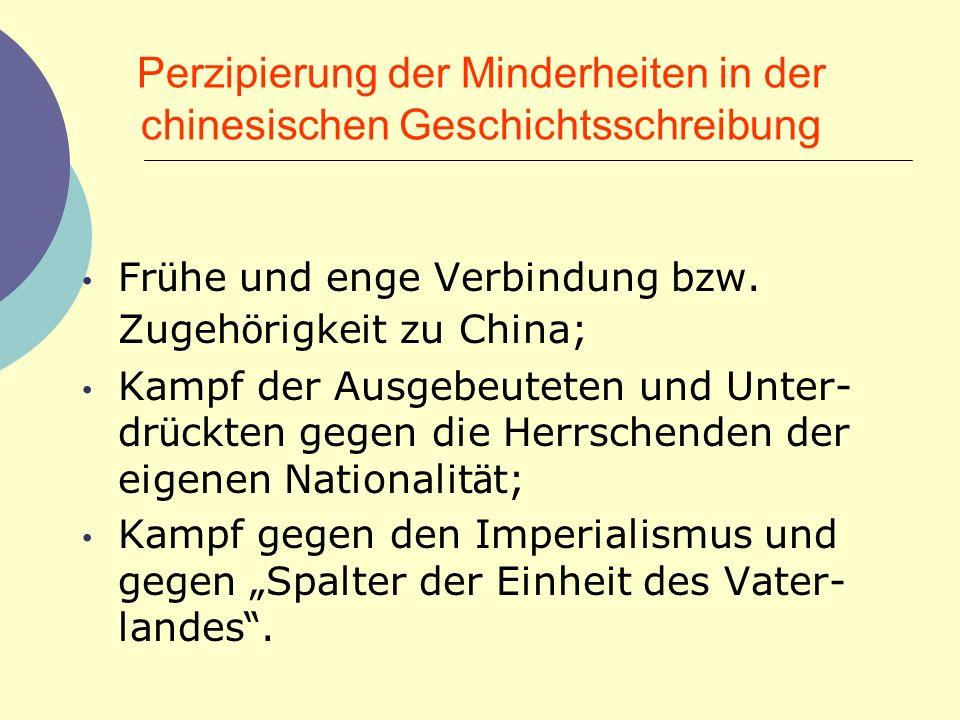 Perzipierung der Minderheiten in der chinesischen Geschichtsschreibung